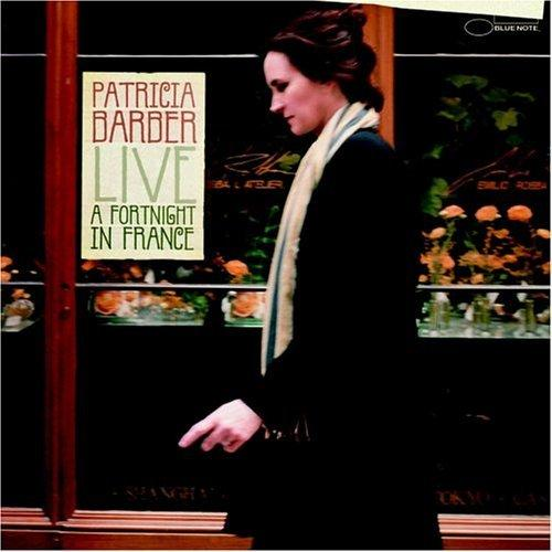 Live: A Fortnight In France - Patricia Barber - recensione
