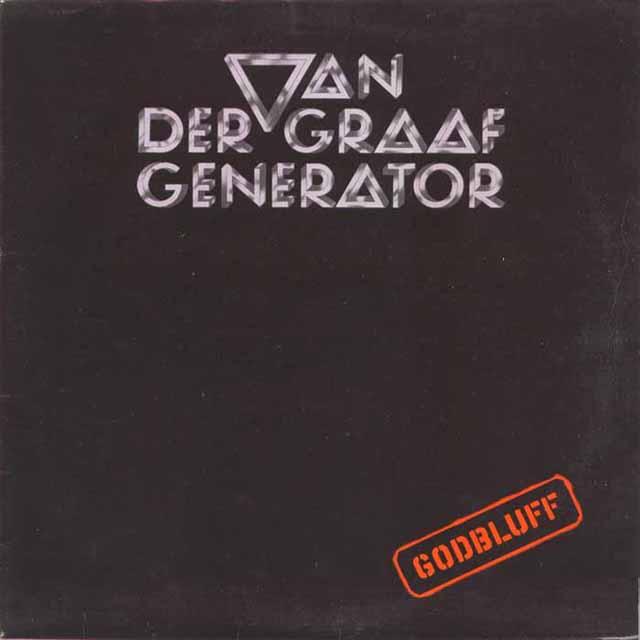 Godbluff Van Der Graaf Generator Recensione Di Old