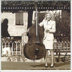Incoerente Jazz - Rossana Casale - Recensione di boyintheocean