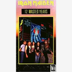 Cover Iron Maiden - 12 Wasted Years