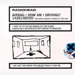 Cover Radiohead - Airbag/How Am I Driving? E.P.
