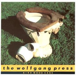 Cover The Wolfgang Press - Bird Wood Cage