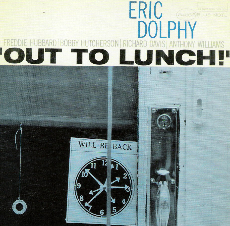 Eric Dolphy -Out To Lunch