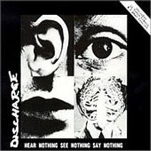 Cover Discharge - Hear Nothing, See Nothing, Say Nothing