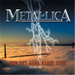Cover Metallica - The Bay Area Early Days