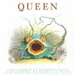 Cover Queen - I'm Going Sligthly Mad