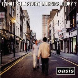 Cover Oasis - What's The Story Morning Glory?