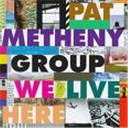 Cover Pat Metheny - We Live Here