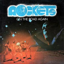 Cover Rockets - On the Road Again