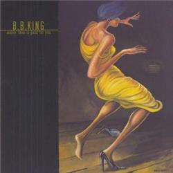 Cover B.B. King - Makin Love Is Good For You