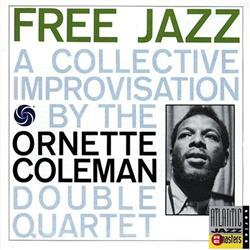 Cover Ornette Coleman - Free Jazz: A Collective Improvvisation