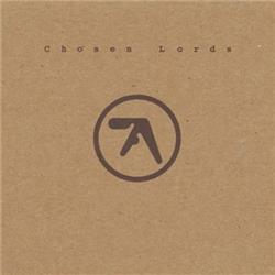 Cover Aphex Twin - Chosen Lords