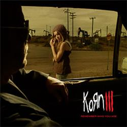 Cover Korn - Korn III: Remember Who You Are