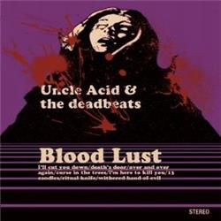 Cover Uncle Acid and The Deadbeats - Blood Lust