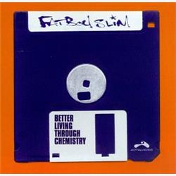 Cover Fatboy Slim - Better Living Trough Chemistry