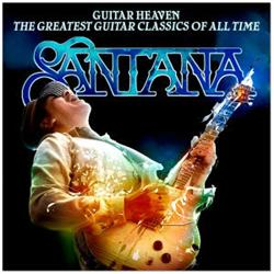 Cover Santana - Guitar Heaven: The Greatest Guitar Classics of All Time