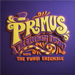 Cover Primus - Primus & the Chocolate Factory with the Fungi Ensemble