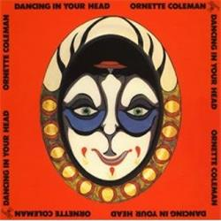 Cover Ornette Coleman - Dancing In Your Head
