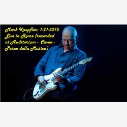 Cover Mark Knopfler - Rome, 7-21-2015 - An Evening with Mark Knopfler and band -