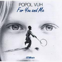 Cover Popol Vuh - For You and Me