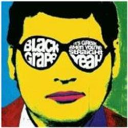 Cover Black Grape - It's Great When You're Straight...Yeah