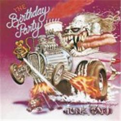 Cover The Birthday Party - Junk Yard