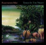Fleetwood Mac -Tango in the Night