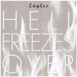 Cover Eagles - Hell Freezes Over