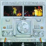 Bob Marley & The Wailers -Babylon By Bus