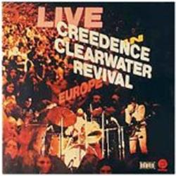 Cover Creedence Clearwater Revival - Live in Europe