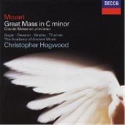Cover Wolfgang Amadeus Mozart - Mass In C Minor, K427 (The Academy of Ancient Music feat. conductor: Christopher Hogwood)