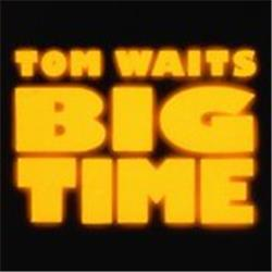 Cover Tom Waits - Big Time