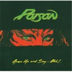 Cover Poison - Open Up and Say... Ahh!