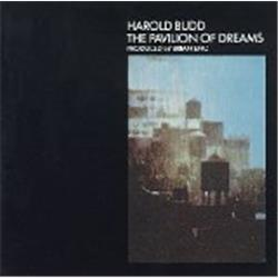 Cover Harold Budd - The Pavilion of Dreams