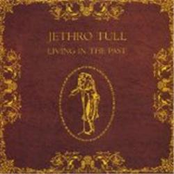 Cover Jethro Tull - Living in the Past