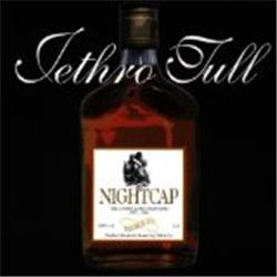Cover Jethro Tull - Nightcap: The Unreleased Masters 1973-1991