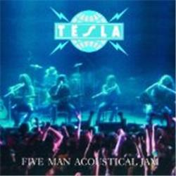 Cover Tesla - Five Man Acoustical Jam