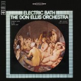 The Don Ellis Orchestra -Electric Bath