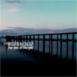 Cover The Workhouse - The End of the Pier