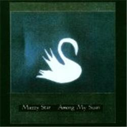 Cover Mazzy Star - Among My Swan