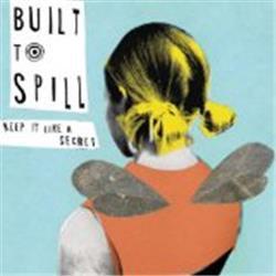 Cover Built to Spill - Keep It Like a Secret