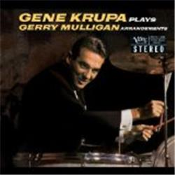 Cover Gene Krupa - Gene Krupa Plays Gerry Mulligan Arrangements