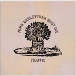 Cover Traffic - John Barleycorn Must Die