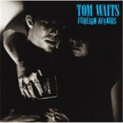 Cover Tom Waits - Foreign Affairs