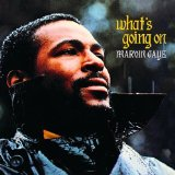 Marvin Gaye  -What's Going On