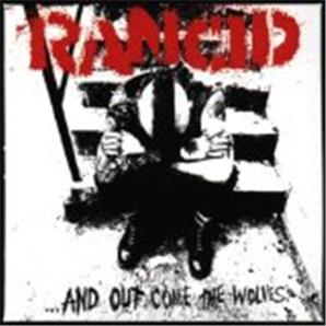 Cover Rancid - ...and Out Come the Wolves