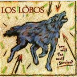 Cover Los Lobos - How Will the Wolf Survive?