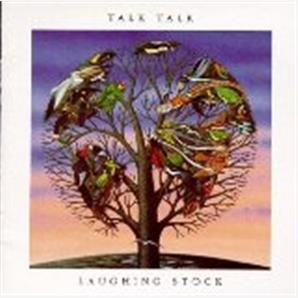 Cover Talk Talk - Laughing Stock