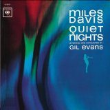 Miles Davis -Quiet nights