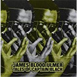 Cover James Blood Ulmer - Tales of Captain Black